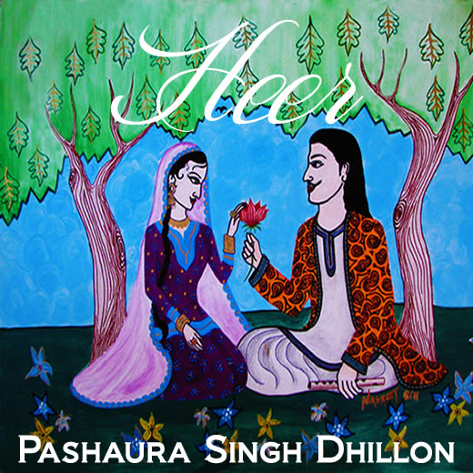 "Audio CD for Waris Shah's ""Heer"" sung by Pashaura Singh Dhillon (artwork by Navreet Kaur Dhillon)"